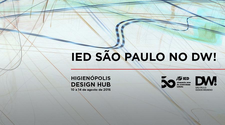 Completando 50 anos de atuação mundial, o IED São Paulo é um dos polos de programação do DW! Design Weekend