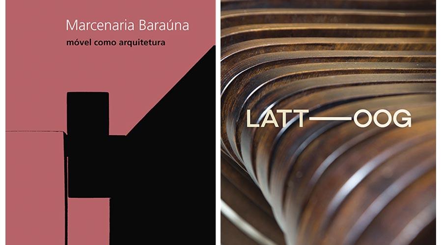 Entre as publicações premiadas está o livro Marcenaria Baraúna - móvel como arquitetura e a biografia da da dupla de designers Leonardo Lattavo e Pedro Moog, à frente da Lattoog